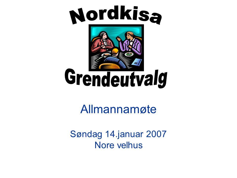 Allmannamøte Søndag 14.januar 2007 Nore velhus