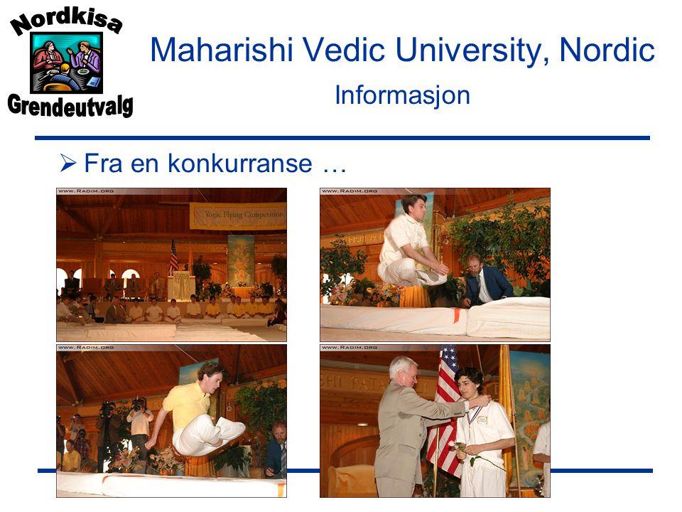 Maharishi Vedic University, Nordic Informasjon  Fra en konkurranse …