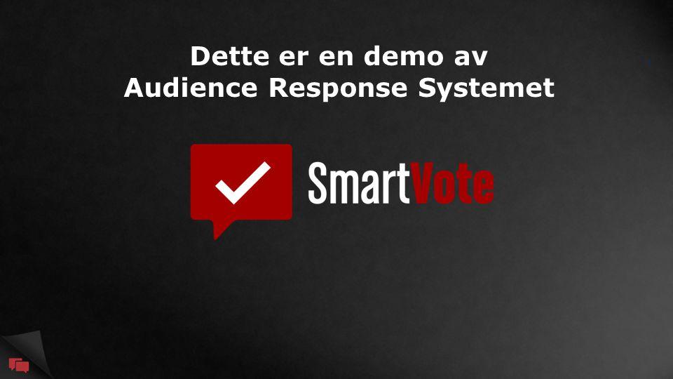 Dette er en demo av Audience Response Systemet