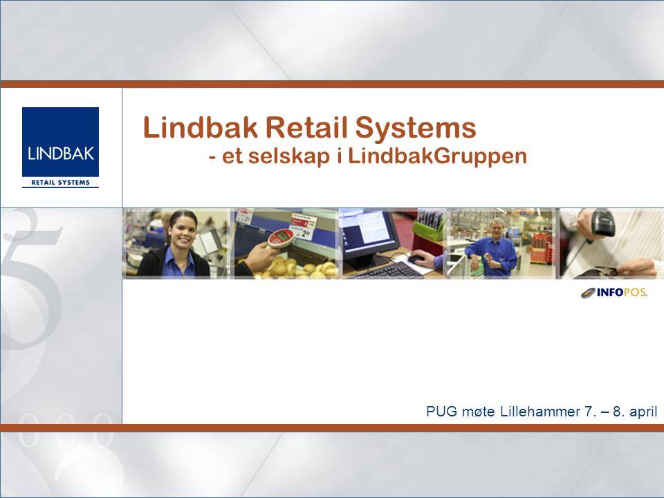 Lindbak Retail Systems - et selskap i LindbakGruppen PUG møte Lillehammer 7. – 8. april