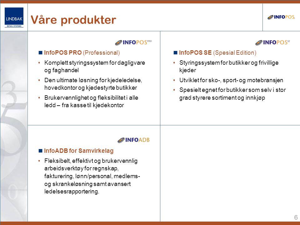 6 Våre produkter  InfoADB for Samvirkelag • Fleksibelt, effektivt og brukervennlig arbeidsverktøy for regnskap, fakturering, lønn/personal, medlems- og skrankeløsning samt avansert ledelsesrapportering.