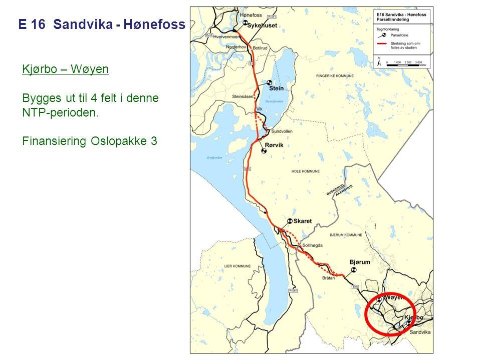 Kjørbo – Wøyen Bygges ut til 4 felt i denne NTP-perioden. Finansiering Oslopakke 3