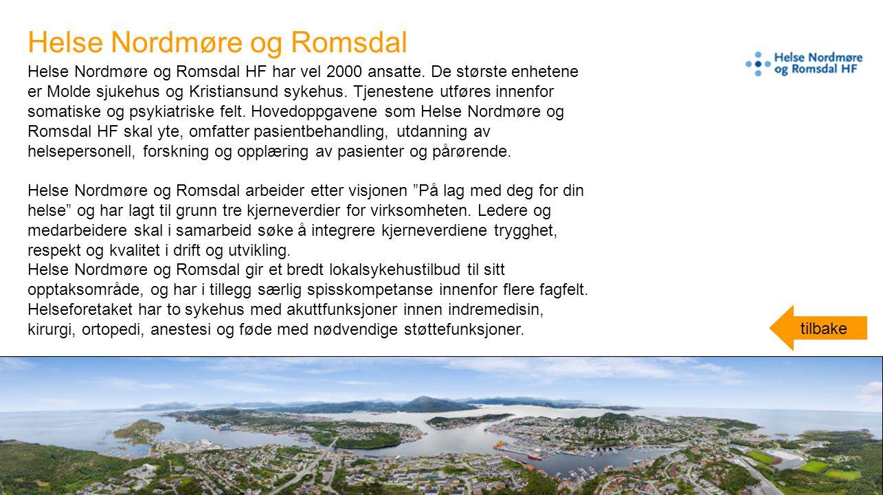 Helse Nordmøre og Romsdal HF har vel 2000 ansatte. De største enhetene er Molde sjukehus og Kristiansund sykehus. Tjenestene utføres innenfor somatisk