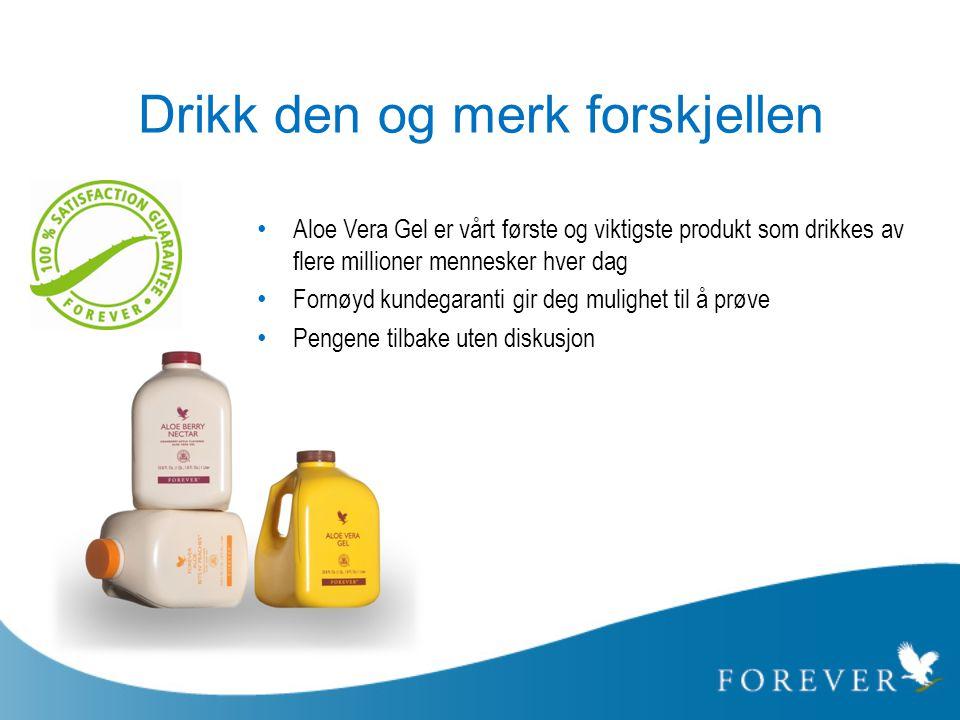 Drikk den og merk forskjellen • Aloe Vera Gel er vårt første og viktigste produkt som drikkes av flere millioner mennesker hver dag • Fornøyd kundegar