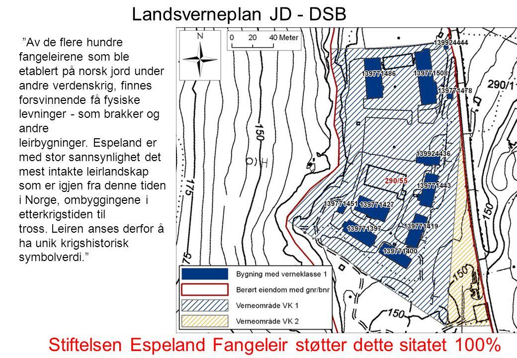 """Landsverneplan JD - DSB """"Av de flere hundre fangeleirene som ble etablert på norsk jord under andre verdenskrig, finnes forsvinnende få fysiske levnin"""