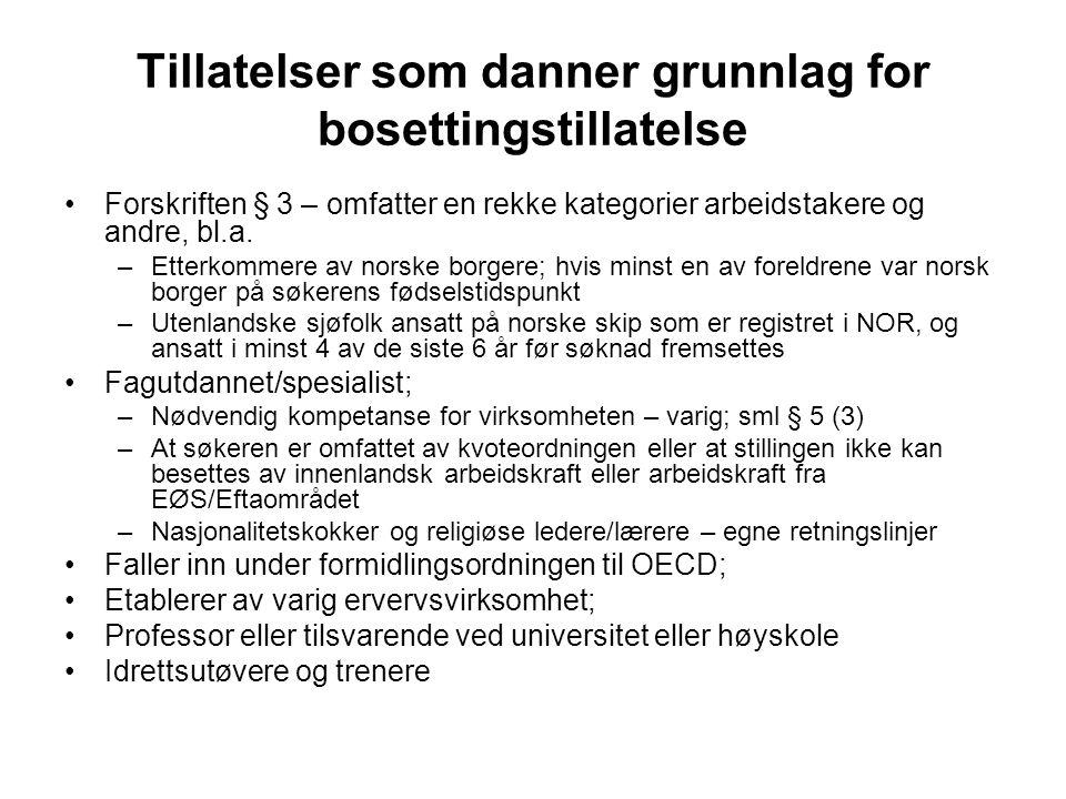 Bosettingstillatelse •Tidsmessig og formålsmessig ubegrenset tillatelse til opphold og arbeid i Norge •Utvidet vern mot bortvisning og utvisning •Rett til bosettingstillatelse – lovens § 12 •Formelle krav –Krav om fremsettelse av søknad, § 12 jf forskriften § 43 (1) •Hovedregel - Lovens § 12(1) og forskriftens § 43 (1) –Rett til bosettingstillatelse til utlending som har oppholdt seg sammenhengende i riket de siste tre år med tillatelse uten begrensninger •Tillatelsen må danne grunnlag for bosettingstillatelse •Vilkårene for den tidligere gitte tillatelsen må fortsatt være oppfylt på søknadstidspunktet