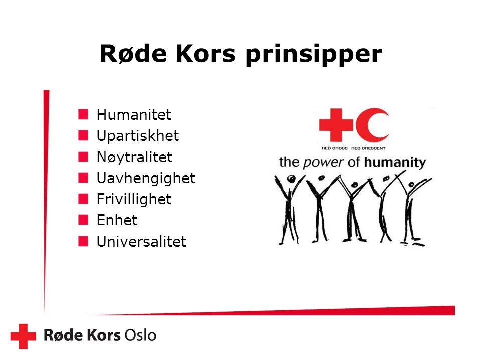 Røde Kors prinsipper Humanitet Upartiskhet Nøytralitet Uavhengighet Frivillighet Enhet Universalitet