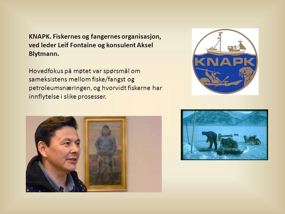 KNAPK.Fiskernes og fangernes organisasjon, ved leder Leif Fontaine og konsulent Aksel Blytmann.