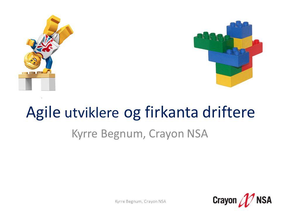 DevOps: «Kan jeg få ta imot bestillingen?» Takk :) Kyrre Begnum, Crayon NSA