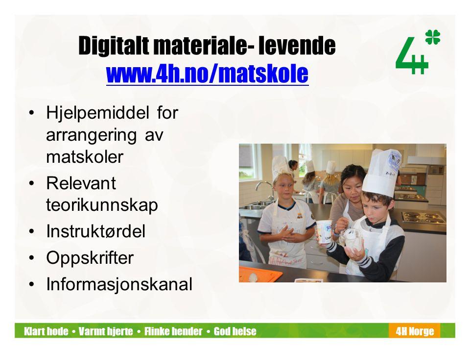 Klart hode • Varmt hjerte • Flinke hender • God helse4H Norge Digitalt materiale- levende www.4h.no/matskole www.4h.no/matskole •Hjelpemiddel for arra