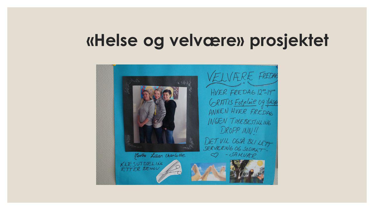 «Helse og velvære» prosjektet