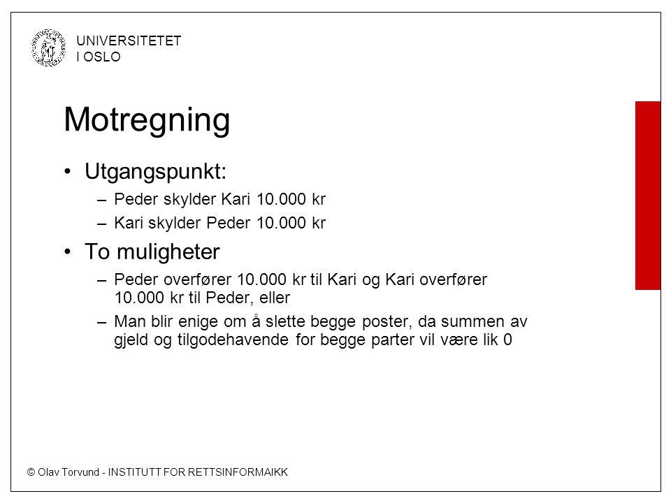 © Olav Torvund - INSTITUTT FOR RETTSINFORMAIKK UNIVERSITETET I OSLO Komputabilitet