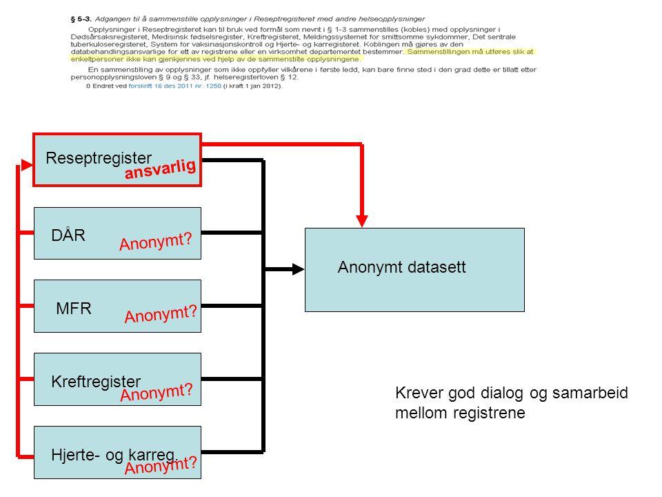 Kobling med NAV, folkeregister og SSB-data: behandles etter § 5-3 andre ledd. Ikke krav om anonymitet. MFR: umulig SSB: umulig Konklusjon: droppet RR-