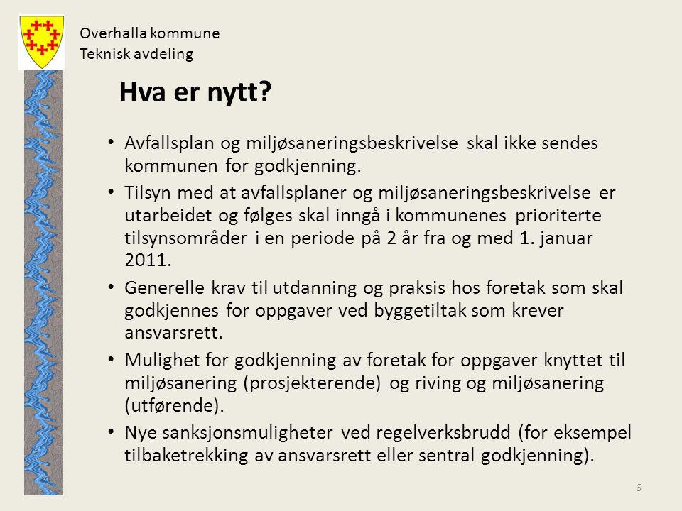 Overhalla kommune Teknisk avdeling Hva er likt.