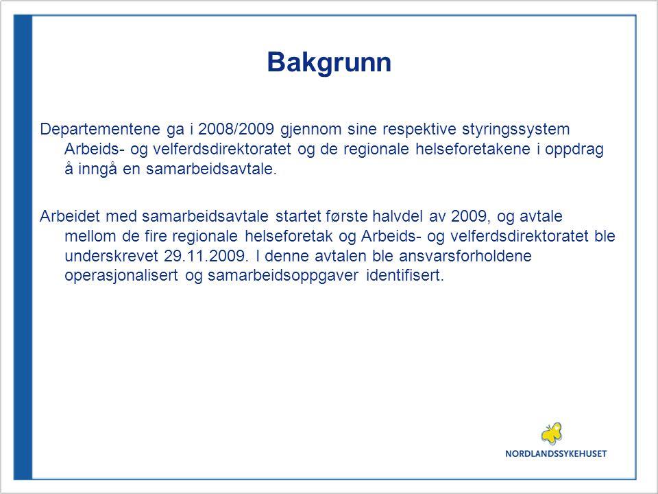 Bakgrunn Departementene ga i 2008/2009 gjennom sine respektive styringssystem Arbeids- og velferdsdirektoratet og de regionale helseforetakene i oppdrag å inngå en samarbeidsavtale.