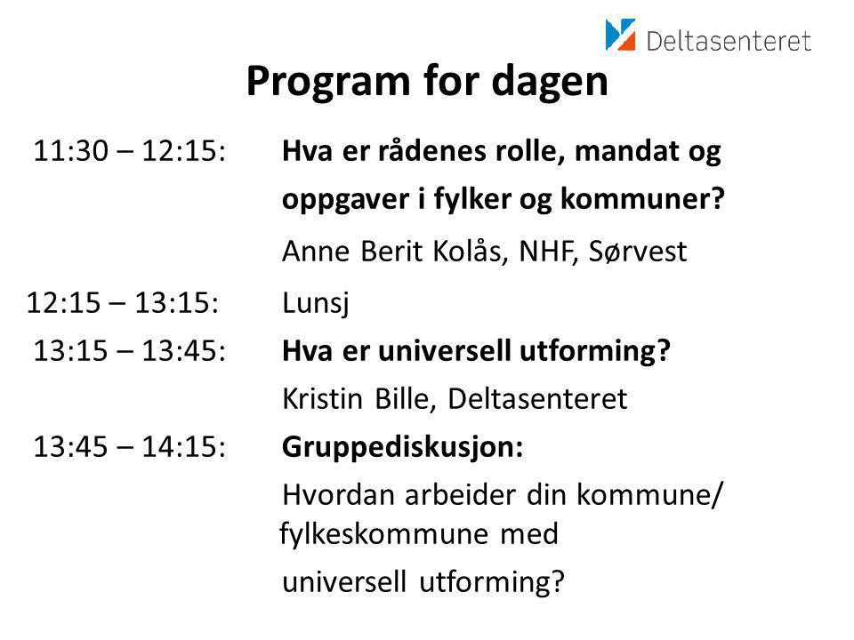 Program for dagen 11:30 – 12:15: Hva er rådenes rolle, mandat og oppgaver i fylker og kommuner.