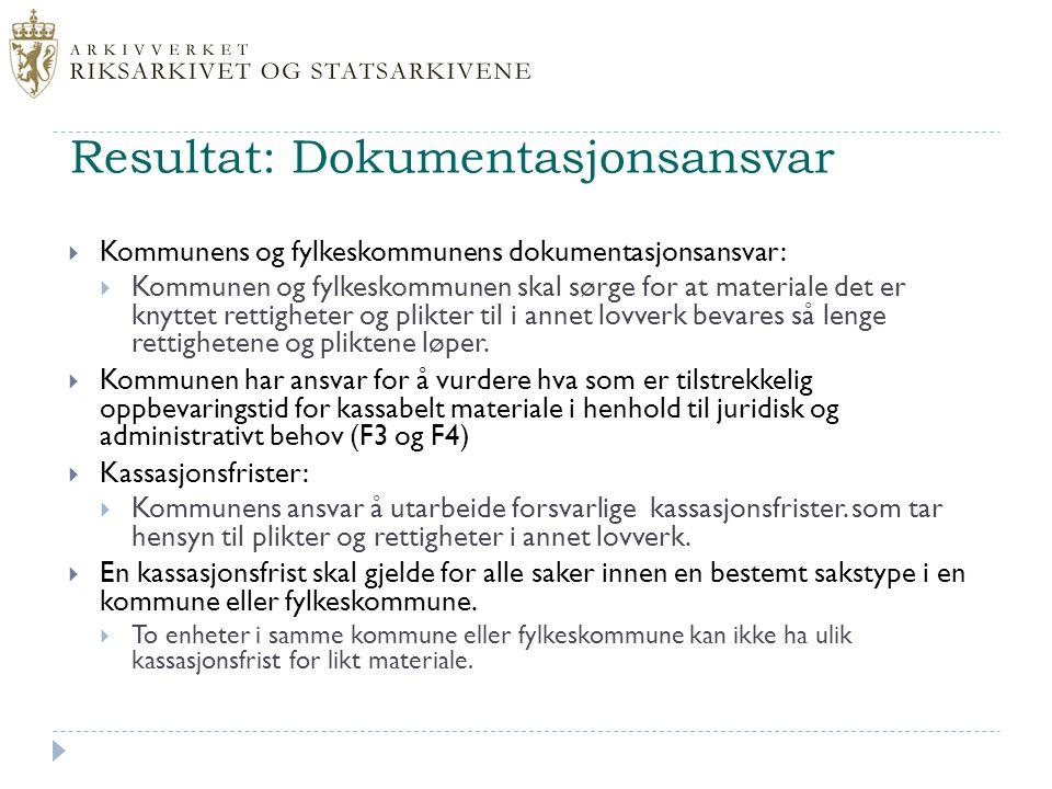 Resultat: Dokumentasjonsansvar  Kommunens og fylkeskommunens dokumentasjonsansvar:  Kommunen og fylkeskommunen skal sørge for at materiale det er kn
