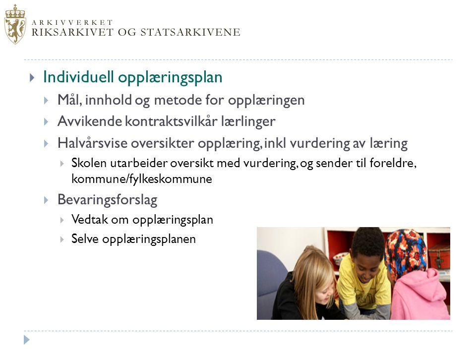  Individuell opplæringsplan  Mål, innhold og metode for opplæringen  Avvikende kontraktsvilkår lærlinger  Halvårsvise oversikter opplæring, inkl v