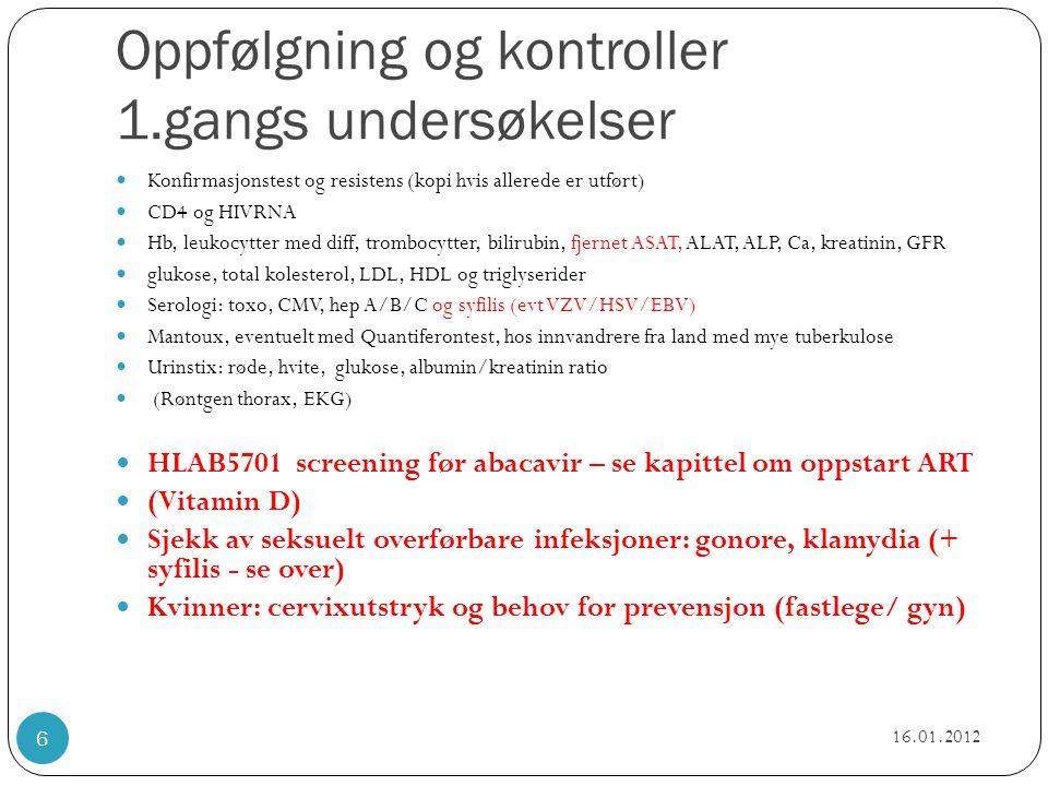 Oppfølgning og kontroller 1.gangs undersøkelser  Konfirmasjonstest og resistens (kopi hvis allerede er utført)  CD4 og HIVRNA  Hb, leukocytter med