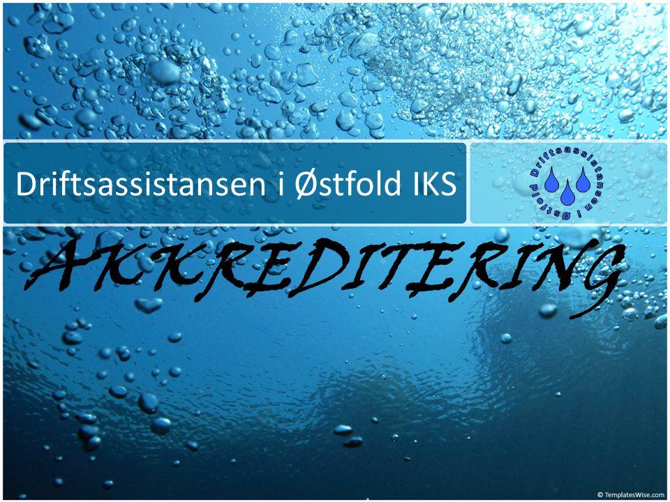 Driftsassistansen i Østfold IKS AKKREDITERING