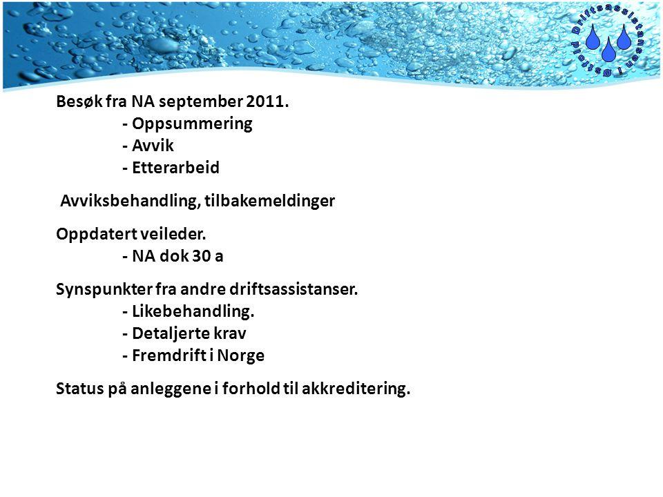 Oppfølgningsbesøk fra NA 2011- September.