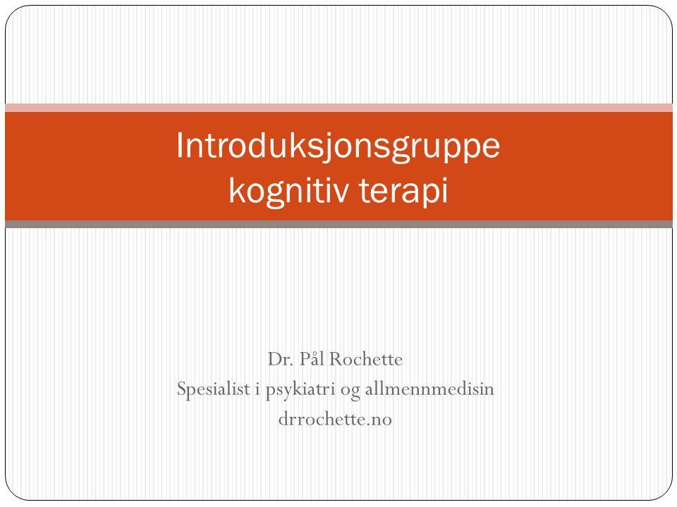 Formål  Introdusere grunnbegrepene i kognitiv terapi  Forståelse av den kognitive behandlingsmodellen  Bruk av den kognitive modellen  Bli kjent med gruppekonseptet (NB: det tas kun opp generelle, ikke individuelle, problemstillinger i introduksjonsgruppen)