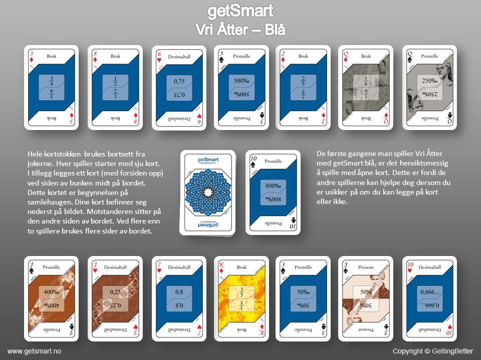 Hele kortstokken brukes bortsett fra jokerne. Hver spiller starter med sju kort. I tillegg legges ett kort (med forsiden opp) ved siden av bunken midt