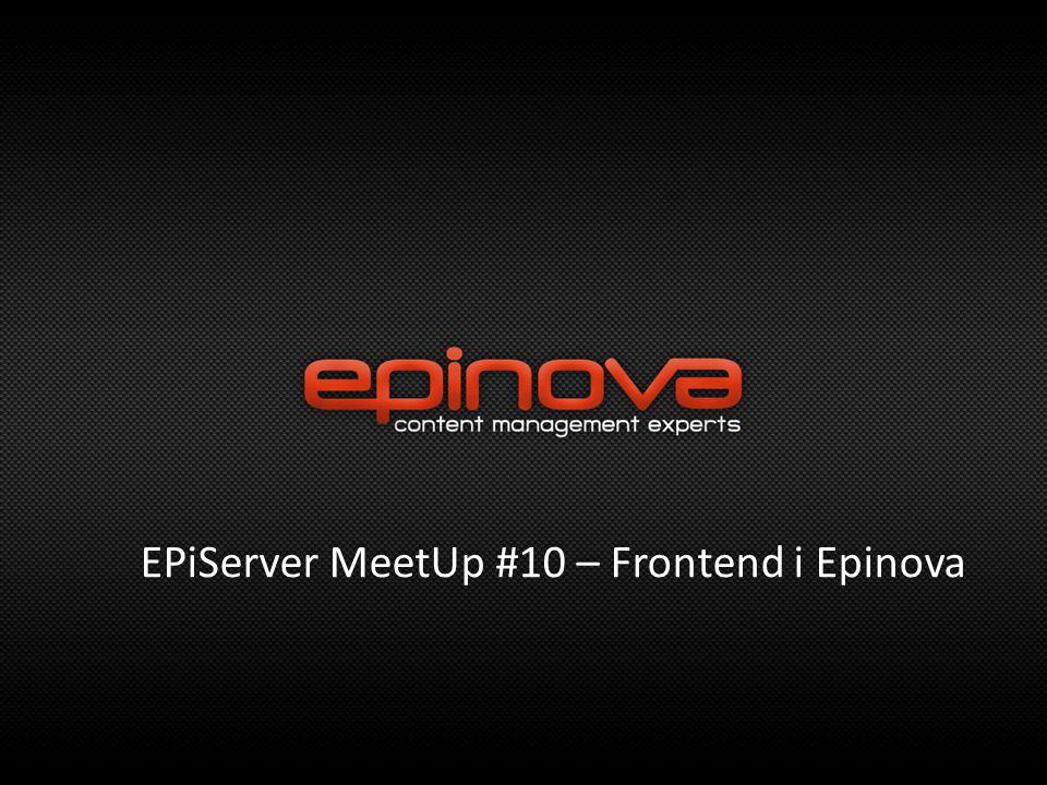 EPiServer MeetUp #10 – Frontend i Epinova