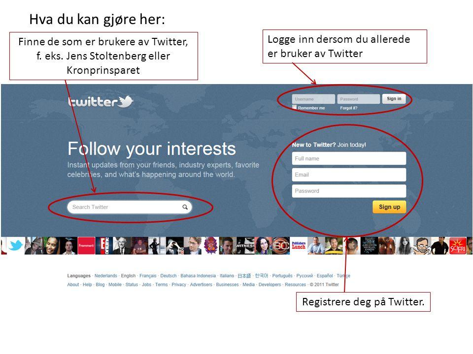 Hva du kan gjøre her: Finne de som er brukere av Twitter, f.