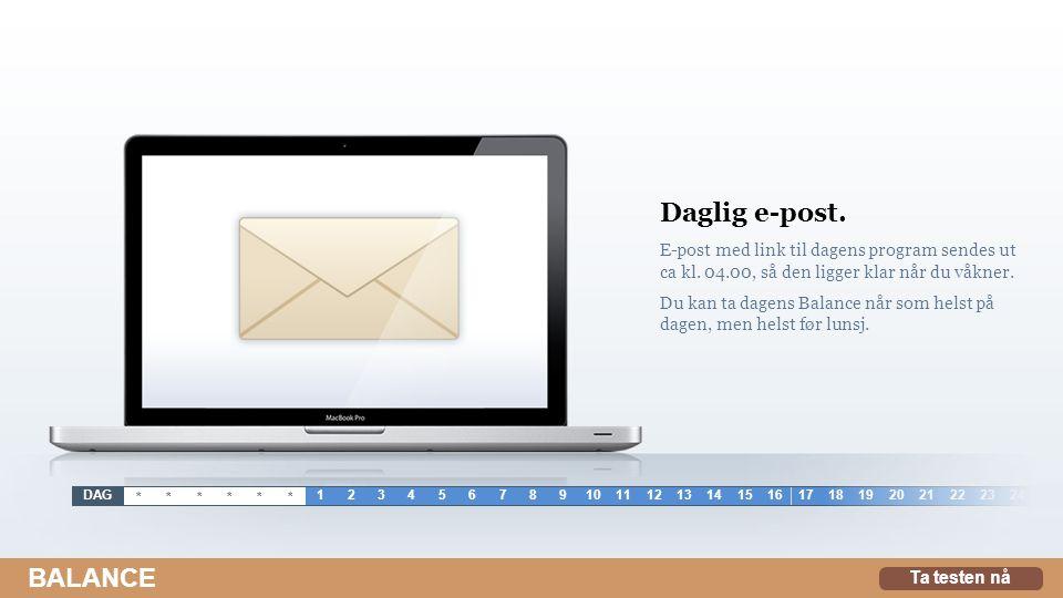 Daglig e-post.E-post med link til dagens program sendes ut ca kl.