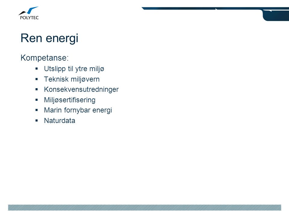 Ren energi Prosjekteksempler:  Offhore Windpower Integration – Study (Sway AS)  Based on the result from this model, the Draugen wind power study should be taken further.
