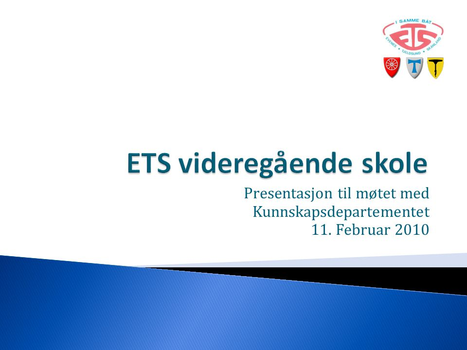 Presentasjon til møtet med Kunnskapsdepartementet 11. Februar 2010