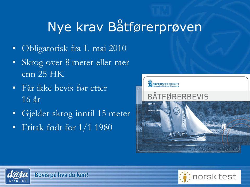 16 Nye krav Båtførerprøven •Obligatorisk fra 1.