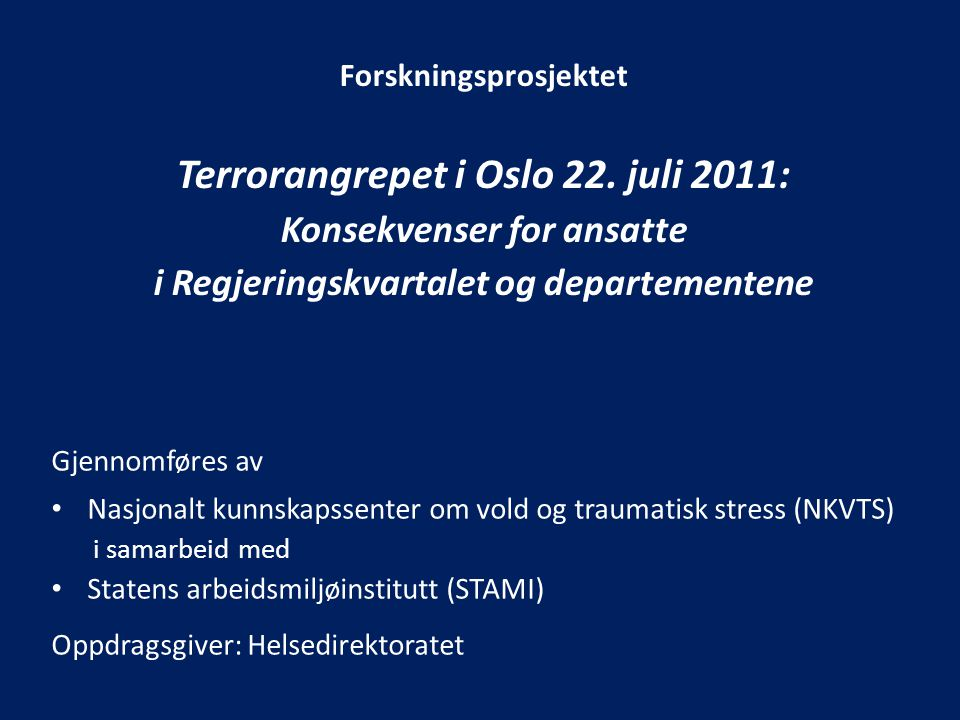 Forskningsprosjektet Terrorangrepet i Oslo 22.
