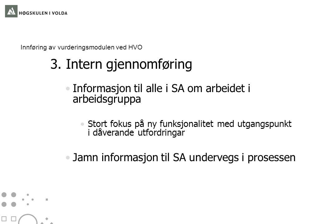 Innføring av vurderingsmodulen ved HVO 3.