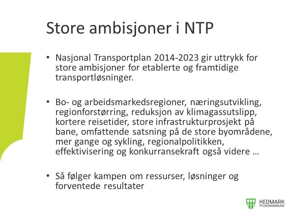 • Nasjonal Transportplan 2014-2023 gir uttrykk for store ambisjoner for etablerte og framtidige transportløsninger.
