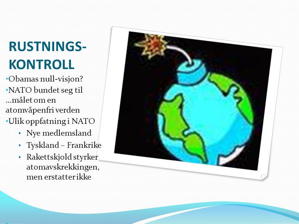 RUSTNINGS- KONTROLL • Obamas null-visjon.