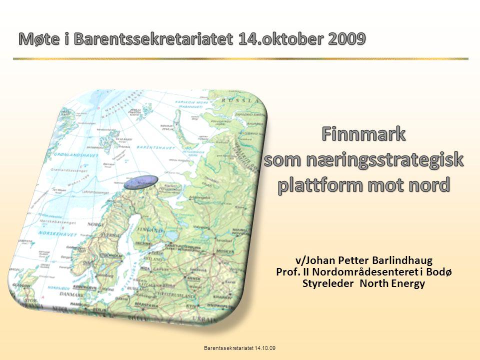 Barentssekretariatet 14.10.09
