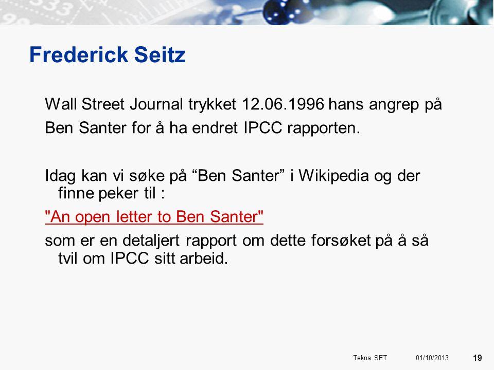 """Frederick Seitz Wall Street Journal trykket 12.06.1996 hans angrep på Ben Santer for å ha endret IPCC rapporten. Idag kan vi søke på """"Ben Santer"""" i Wi"""
