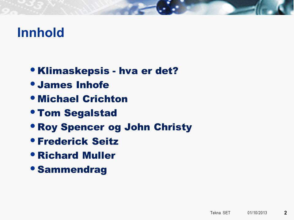 Tom Segalstad Bilde og tekst fra Norsk Oljerevy, 1996 01/10/2013 13 Tekna SET