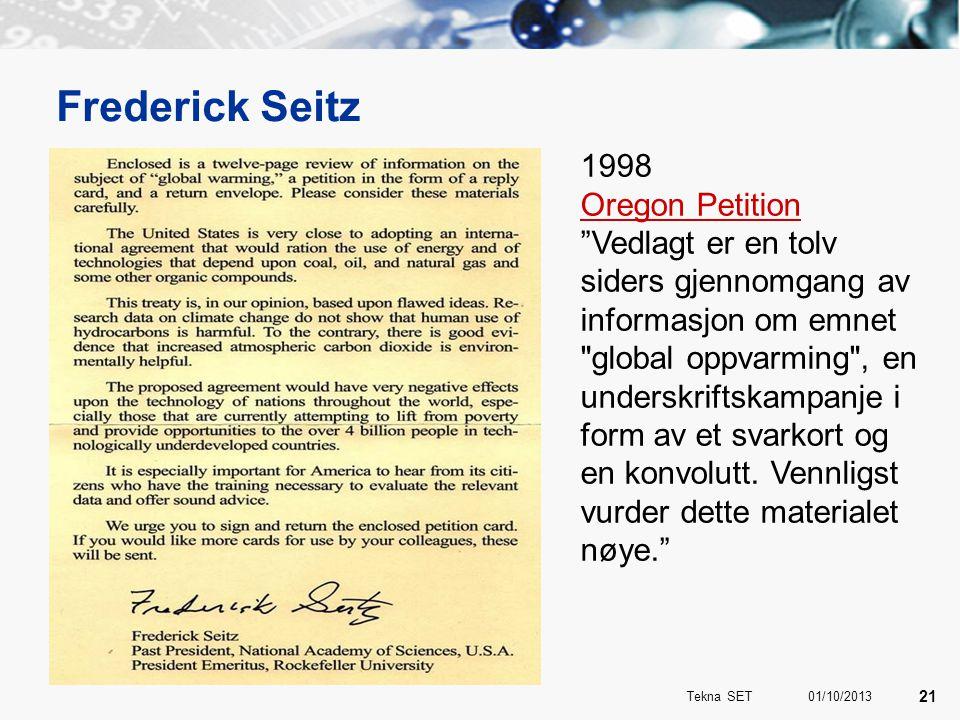 """Frederick Seitz 1998 Oregon Petition """"Vedlagt er en tolv siders gjennomgang av informasjon om emnet"""