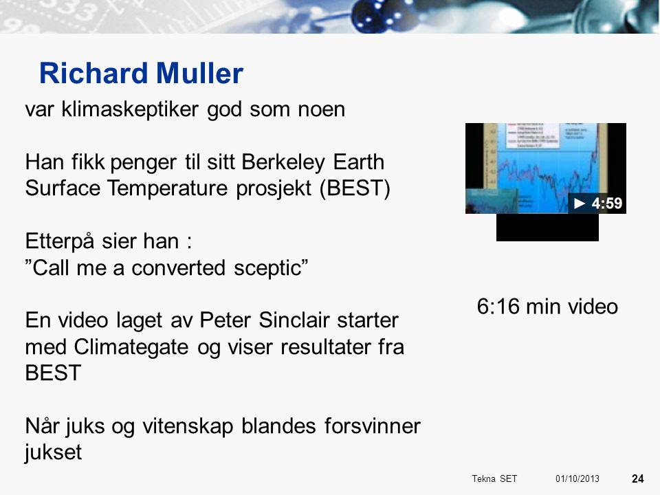 """Richard Muller var klimaskeptiker god som noen Han fikk penger til sitt Berkeley Earth Surface Temperature prosjekt (BEST) Etterpå sier han : """"Call me"""