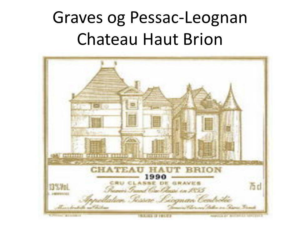 Graves og Pessac-Leognan Chateau Haut Brion
