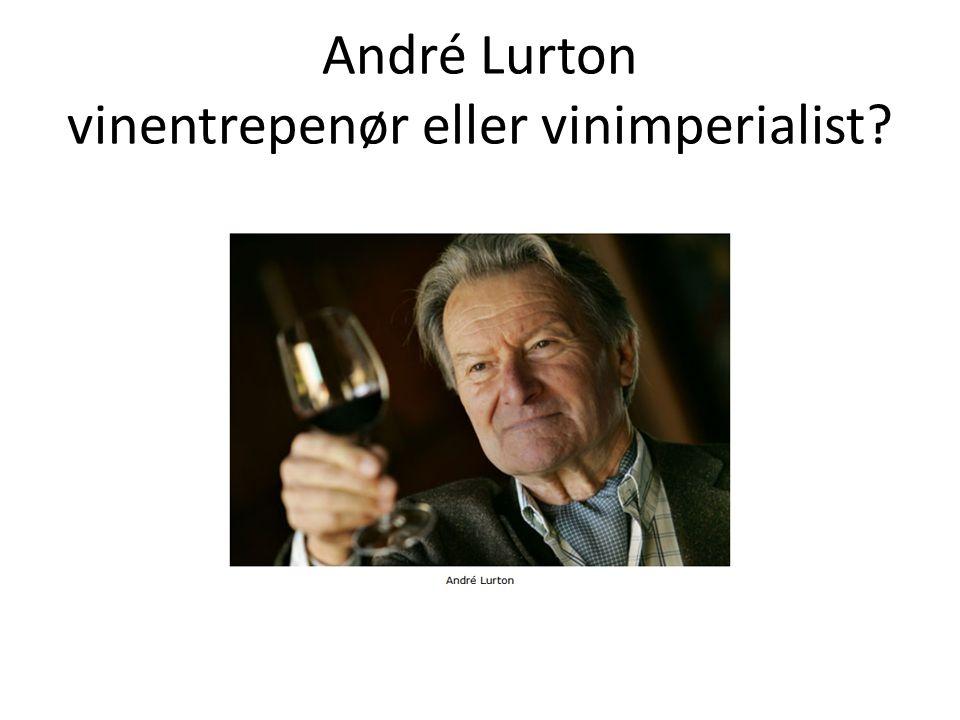 André Lurton vinentrepenør eller vinimperialist?