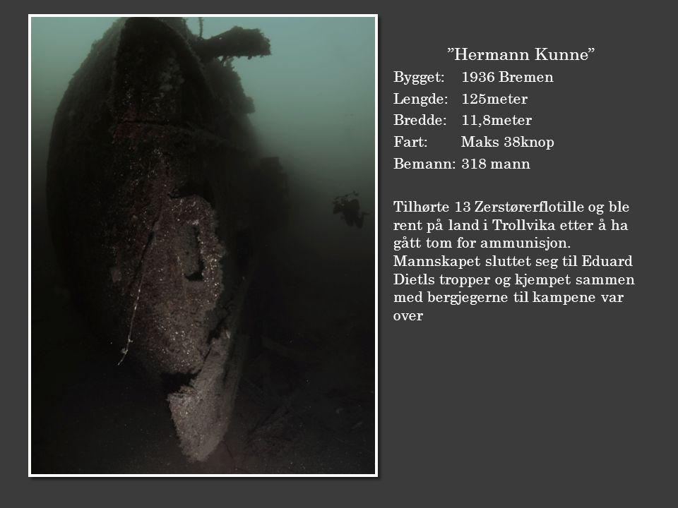 """""""Hermann Kunne"""" Bygget: 1936 Bremen Lengde:125meter Bredde:11,8meter Fart:Maks 38knop Bemann:318 mann Tilhørte 13 Zerstørerflotille og ble rent på lan"""