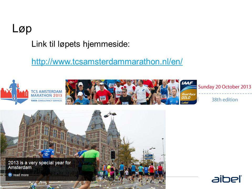 Løp Link til løpets hjemmeside: http://www.tcsamsterdammarathon.nl/en/