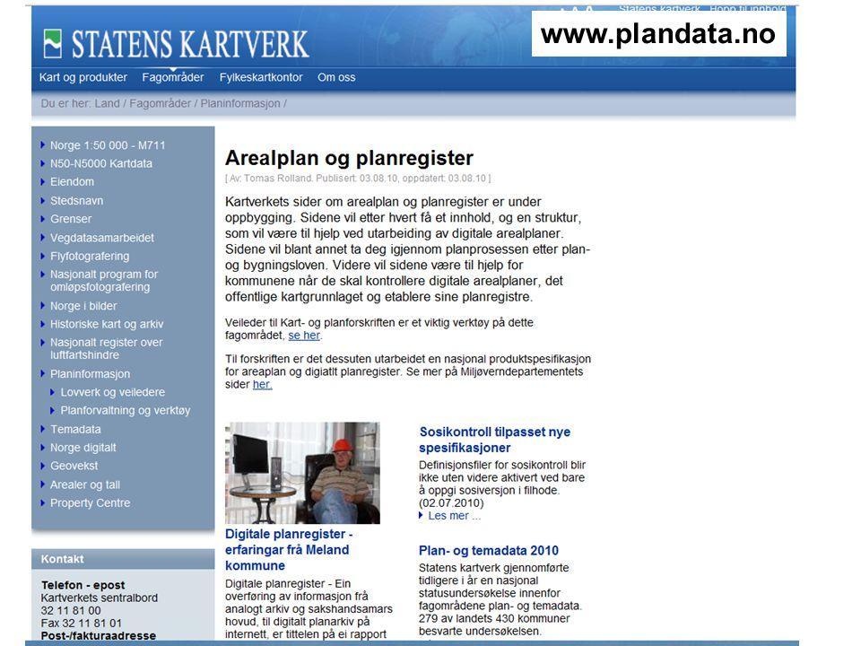 KARTDATA TIL NYTTE FOR SAMFUNNET www.statkart.nowww.statkart.no (Velg sosi, velg arbeidsgruppe, velg plan AG9)