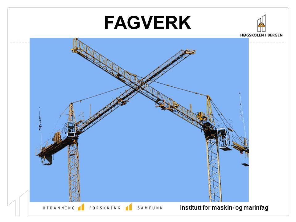 Institutt for maskin- og marinfag FAGVERK