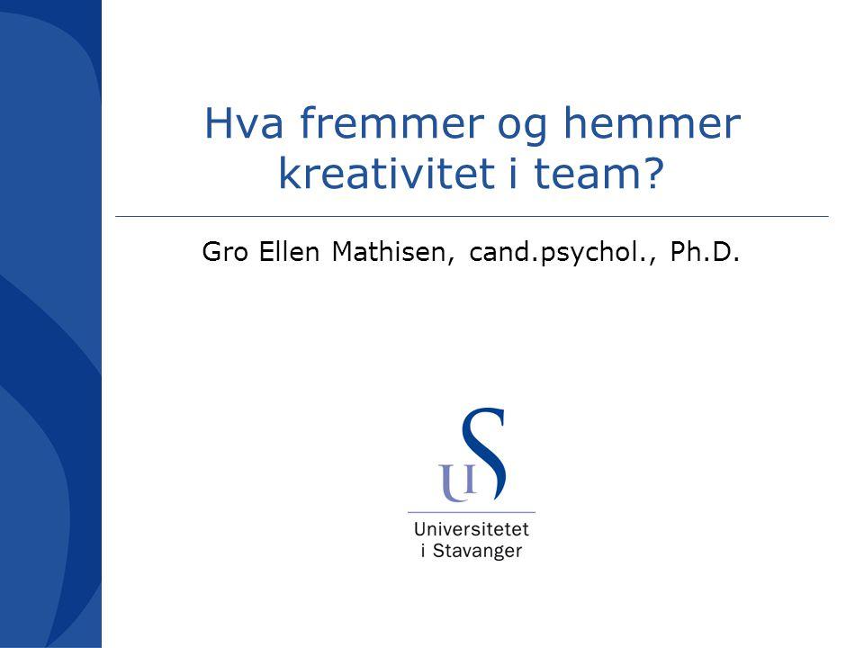 Studie av team i mediebedrift (Mathisen, Martinsen & Einarsen) Personlighets sammensetning Teamklima Kreative resultater + +