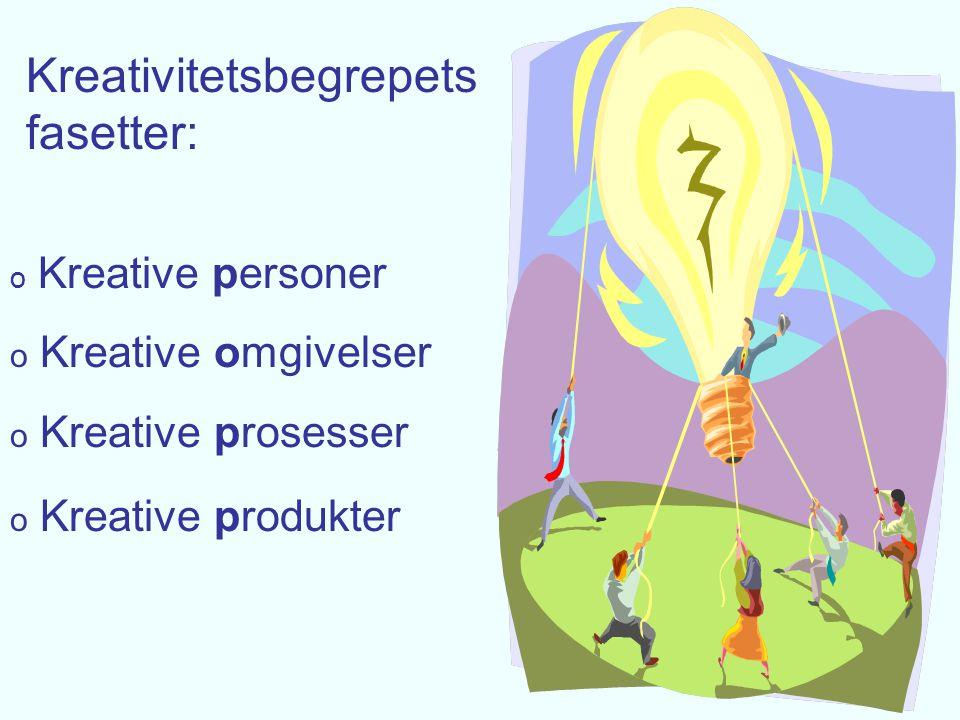Kreativitetsbegrepets fasetter: Kreative personer: Sammensetning av team